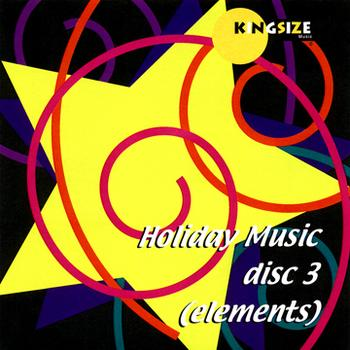 Kingsize Music Holiday Package Disc 3