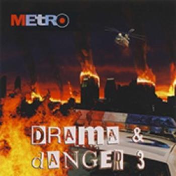 Drama & Danger 3