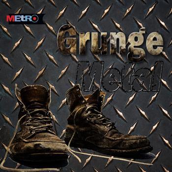 Grunge / Metal