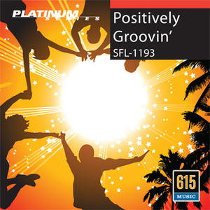 Positively Groovin'