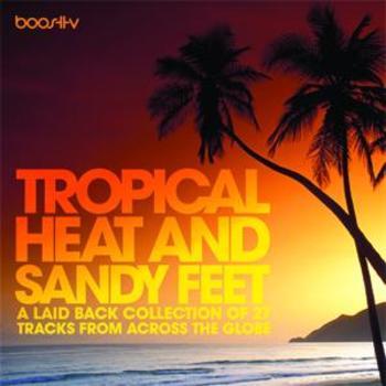 Tropical Heat & Sandy Feet