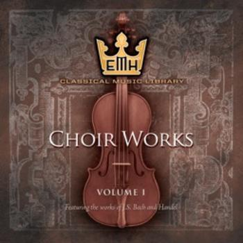 Choir Works Vol 1