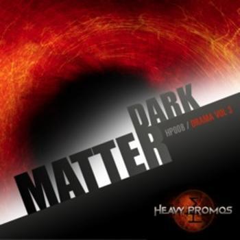 DARK MATTER - DRAMA VOL 3