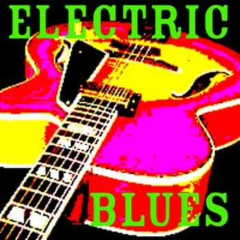 36 ELECTRIC BLUES