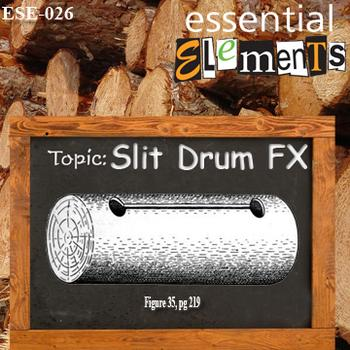 Slit Drum FX