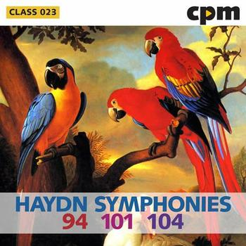 Haydn Symphonies 94 - 101 - 104