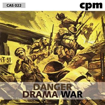 Danger - Drama - War