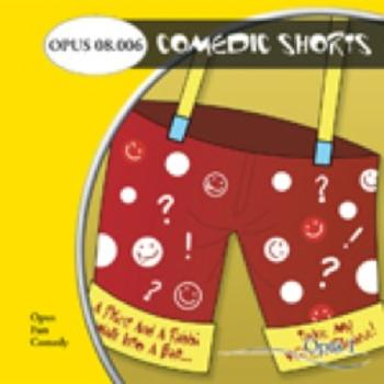 Comedic Shorts