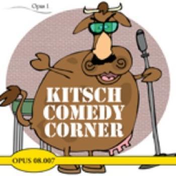 Kitsch Comedy Corner