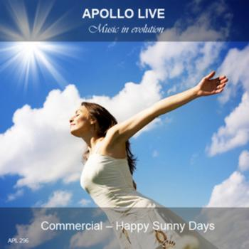 COMMERICIAL - HAPPY SUNNY DAYS
