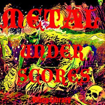 40 METAL UNDERSCORES