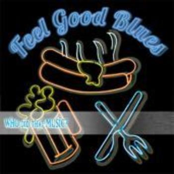 Feel Good Blues