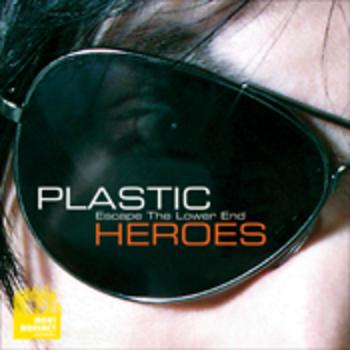 MYR 004 Plastic Heroes - Escape The Lower End