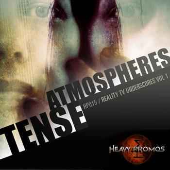 TENSE ATMOSPHERES - REALITY TV UNDERSCORES VOL 1
