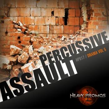 PERCUSSIVE ASSAULT - DRAMA VOL 5