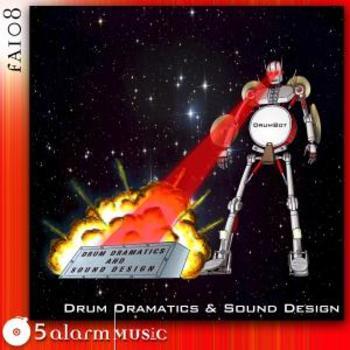 Drum Dramatics and Sound Design