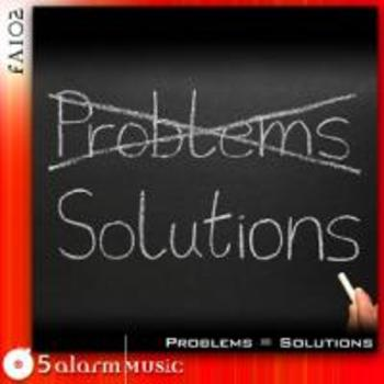 Problems = Solutions