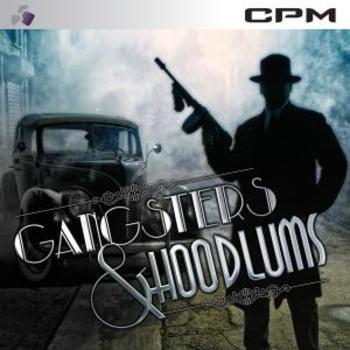 Gangsters & Hoodlums