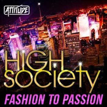 ATUD005 High Society - Fashion to Passion