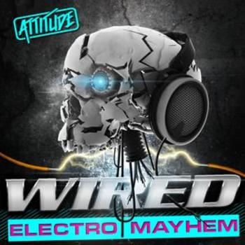 ATUD008 Wired - Electro Mayhem