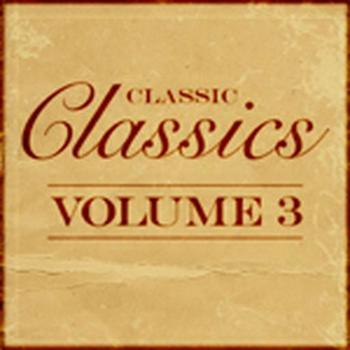 CLASSIC CLASSICS VOL 3