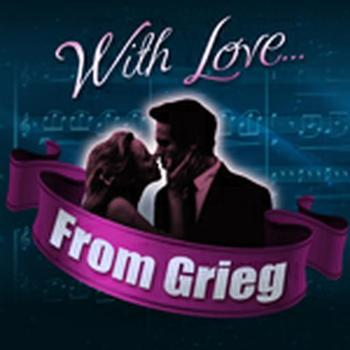With Love, From Grieg