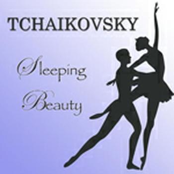 Tchaikovsky - Sleeping Beauty