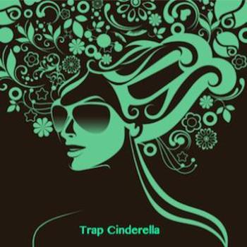 Trap Cinderella