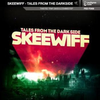 Skeewiff-Tales From The Darkside