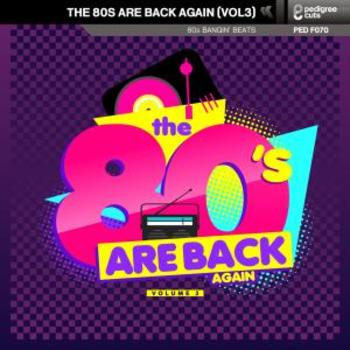 The 80's Are Back Again (Volume 3)