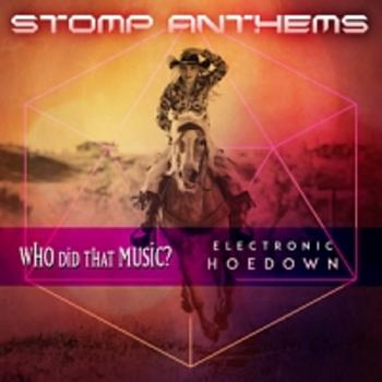 Stomp Anthems Electronic Hoedown
