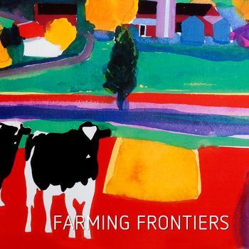 Farming Frontiers