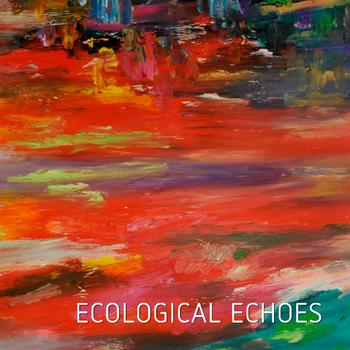 Ecological Echoes