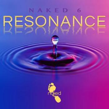 Naked 6 - Resonance