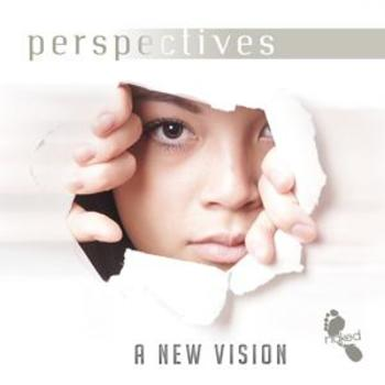 Perspectives - A New Vision
