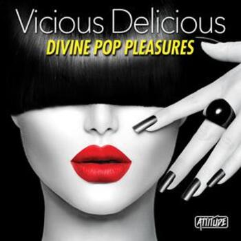 ATUD020 Vicious Delicious - Divine Pop Pleasures