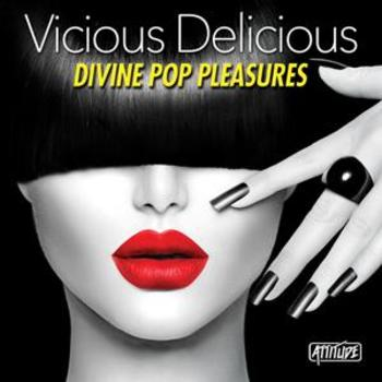 ATUD020 Vicious Delicious - Divine Pop Pleasures