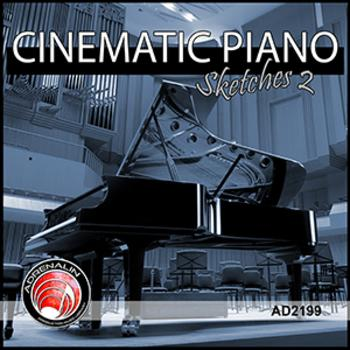 Cinematic Piano Sketches 2