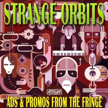 Strange Orbits - Ads & Promos From The Fringe