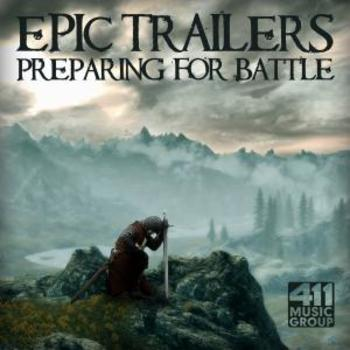 Epic Trailers Vol. 4 - Preparing For Battle
