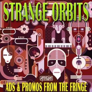 Strange Orbits - Ads & Promos From The Fringe