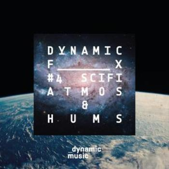 Dynamic FX 4 - SCIFI - Atmos & Hums