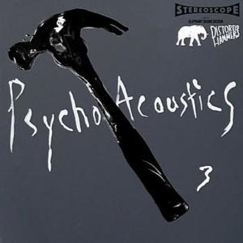 PsychoAccoustics Volume 3 - Distorted Hammers Series