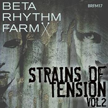 BRFM17 - Strains Of Tension Vol 2