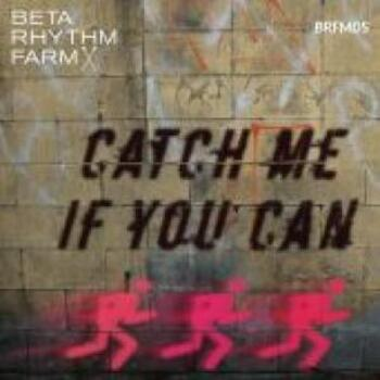 BRFM05 - Catch Me If You Can