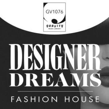 GV1076 Designer Dreams Fashion House