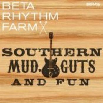 BRFM16 - Southern Mud, Guts and Fun