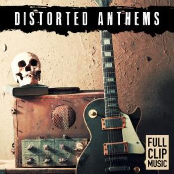 Distorted Anthems
