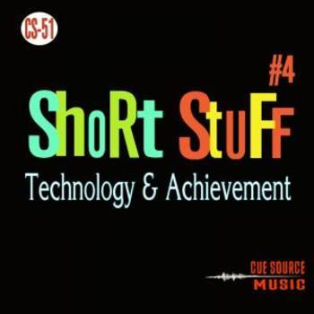 CS051 - Short Stuff #4 - Technology & Achievement