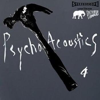 PsychoAccoustics Volume 4 - Distorted Hammers Series